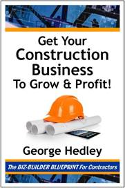 get your contsruction business to grow and profit